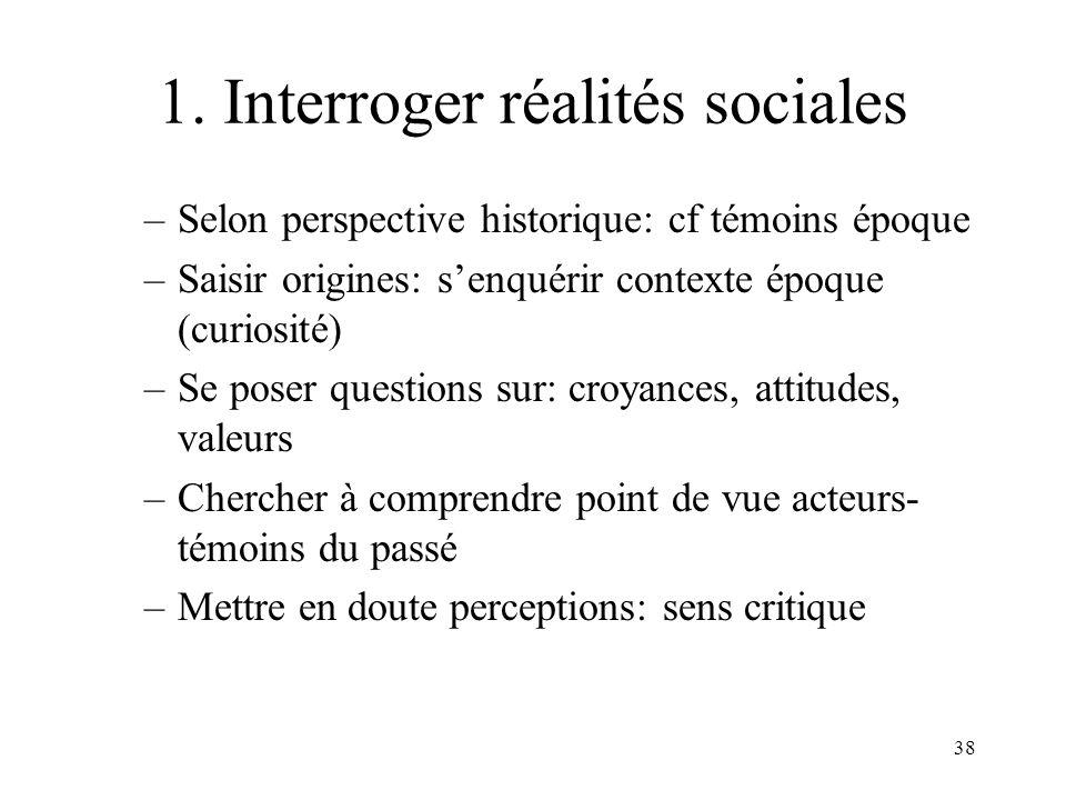 1. Interroger réalités sociales