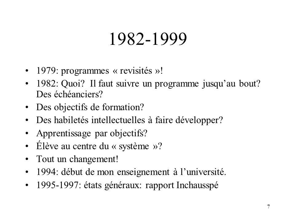 1982-1999 1979: programmes « revisités »!