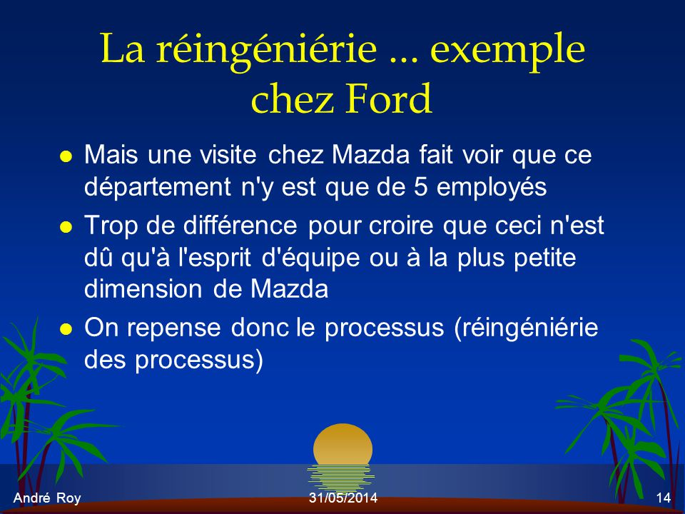 La réingéniérie ... exemple chez Ford