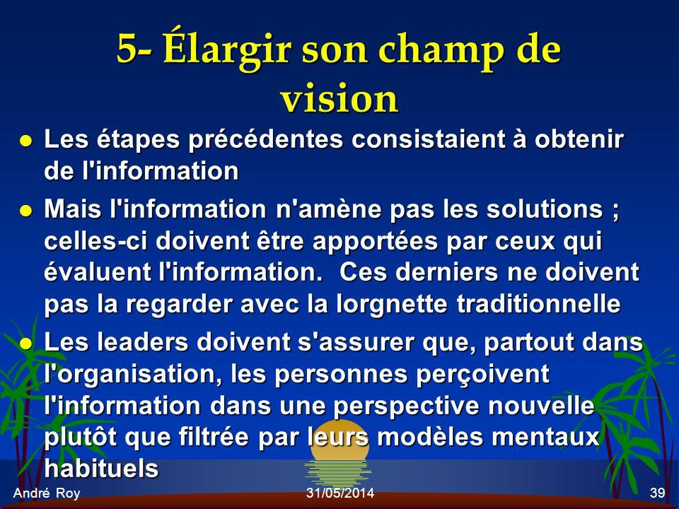 5- Élargir son champ de vision