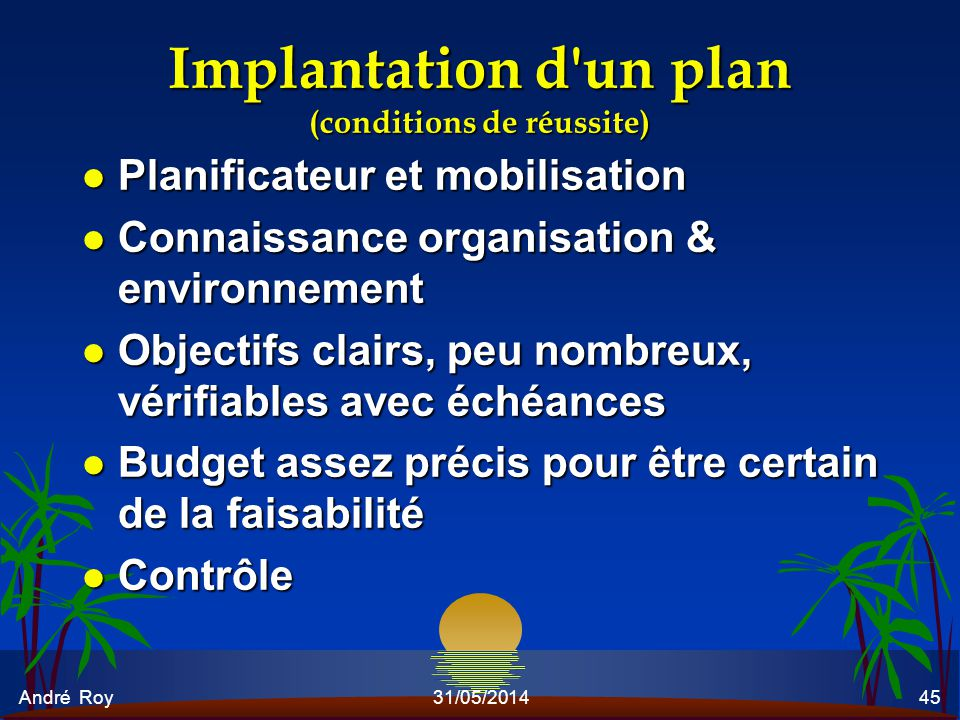 Implantation d un plan (conditions de réussite)