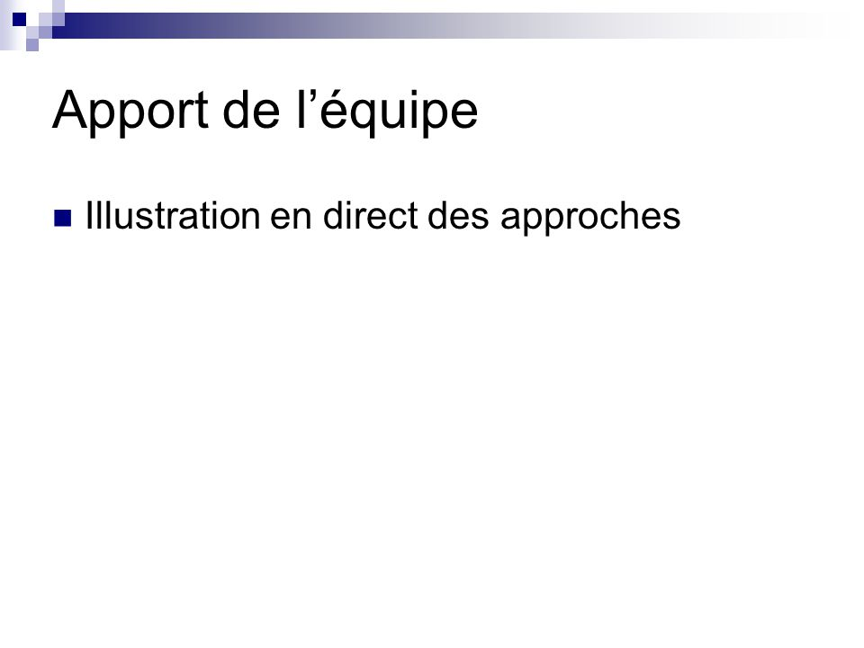 Apport de l'équipe Illustration en direct des approches