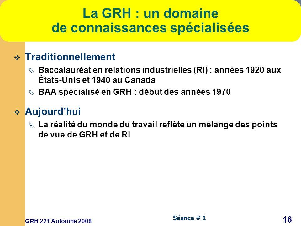 La GRH : un domaine de connaissances spécialisées