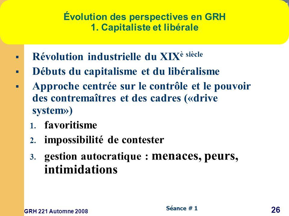 Évolution des perspectives en GRH 1. Capitaliste et libérale