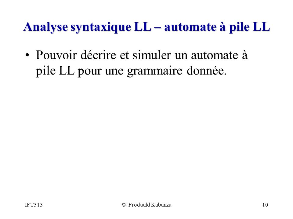 Analyse syntaxique LL – automate à pile LL