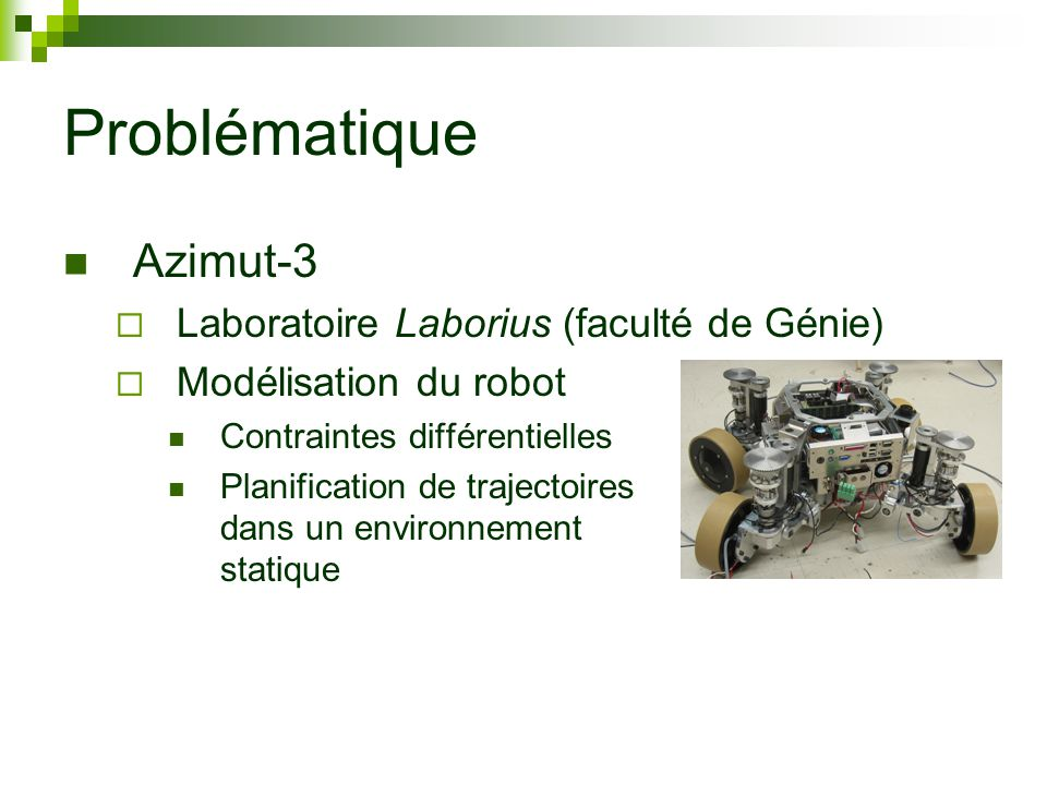 Problématique Azimut-3 Laboratoire Laborius (faculté de Génie)