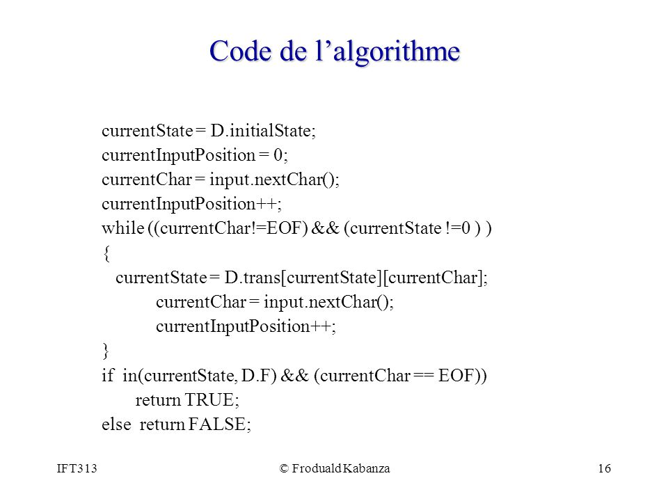Code de l'algorithme currentState = D.initialState;