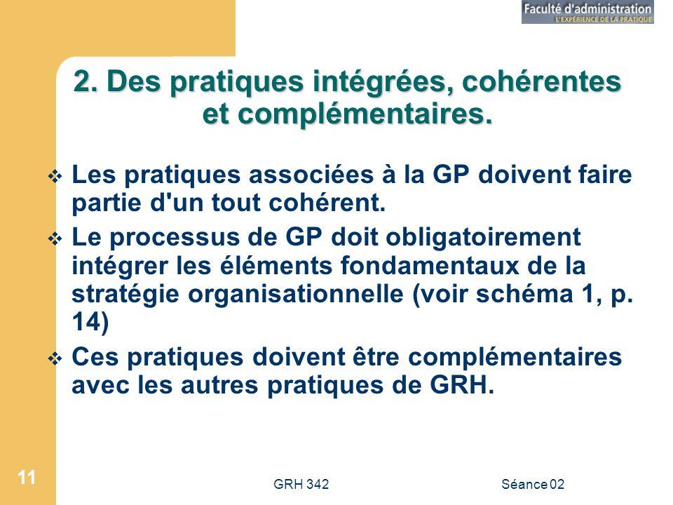 2. Des pratiques intégrées, cohérentes et complémentaires.