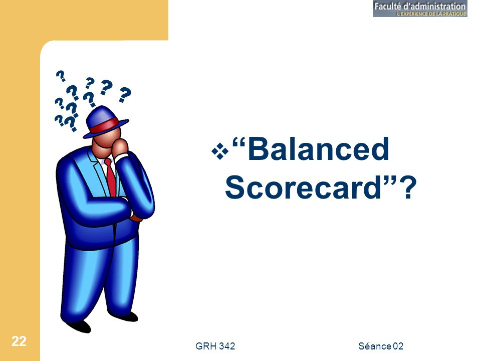 Balanced Scorecard GRH 342 Séance 02