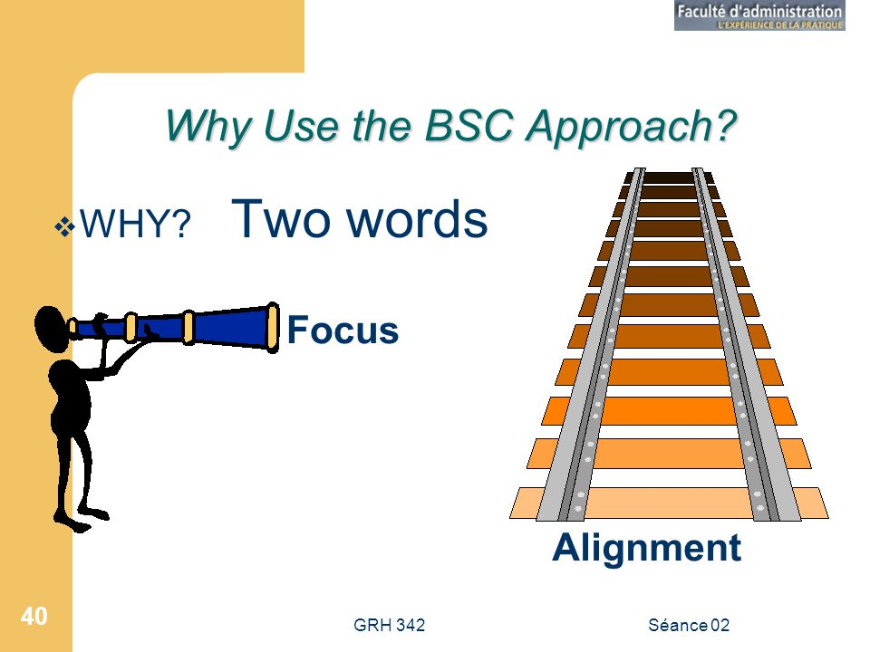 Why Use the BSC Approach