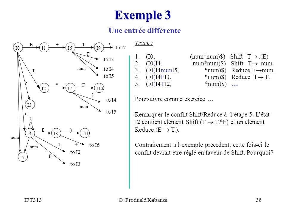 Exemple 3 Une entrée différente Trace :
