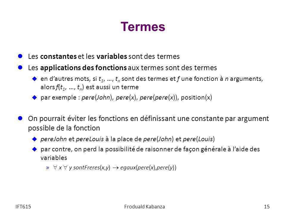 Termes Les constantes et les variables sont des termes