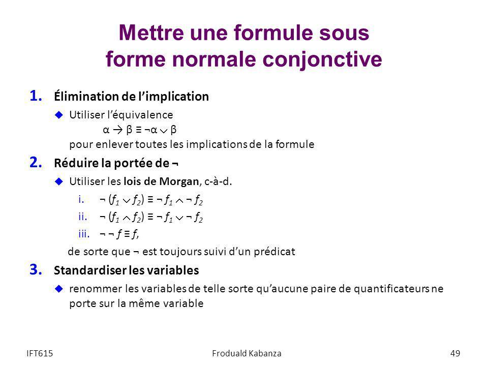 Mettre une formule sous forme normale conjonctive