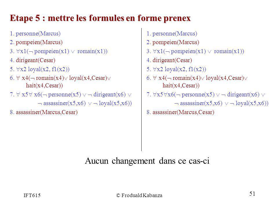 Etape 5 : mettre les formules en forme prenex