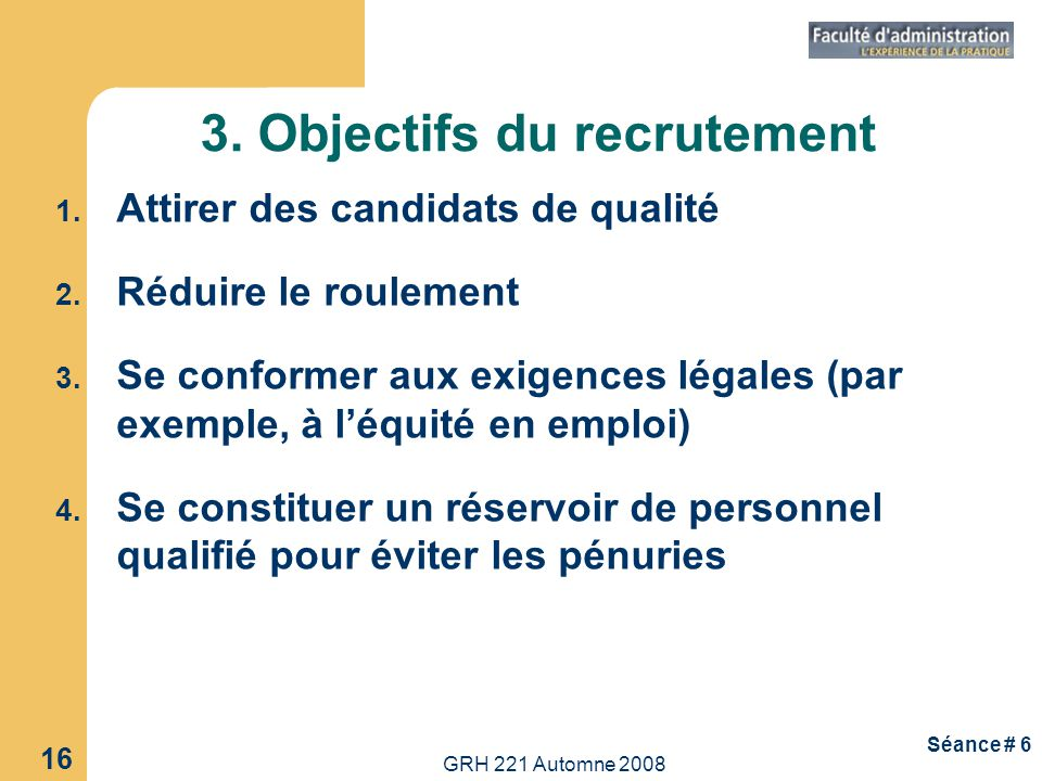 3. Objectifs du recrutement