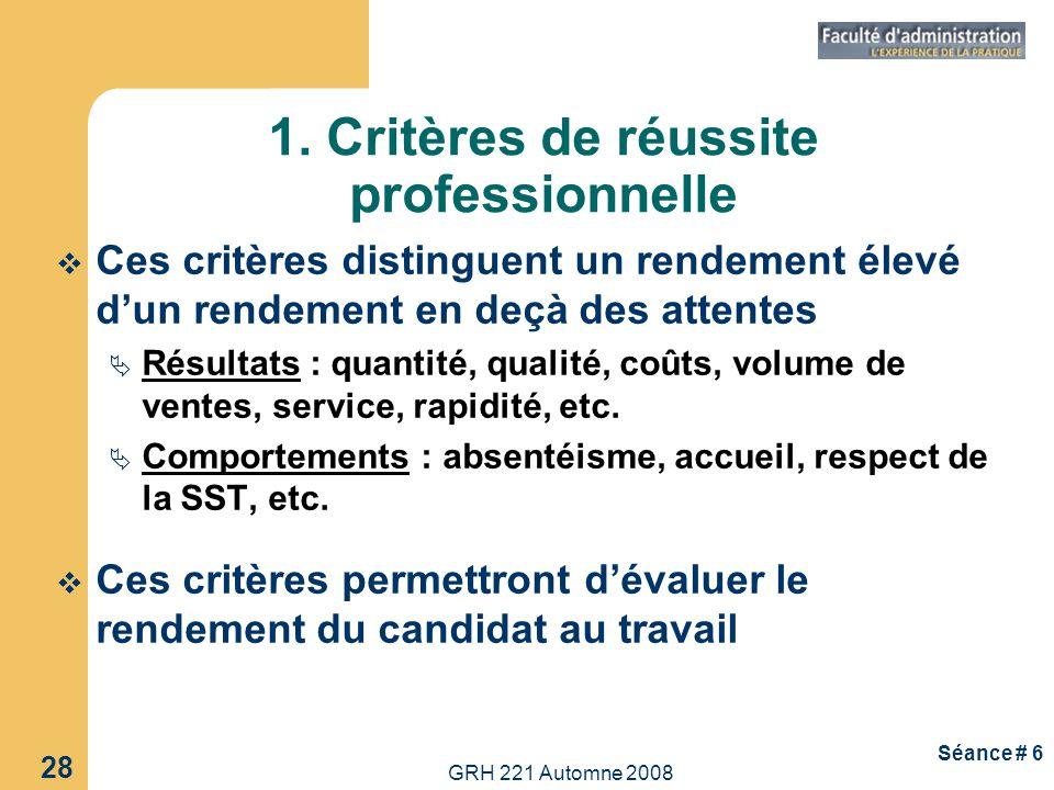 1. Critères de réussite professionnelle