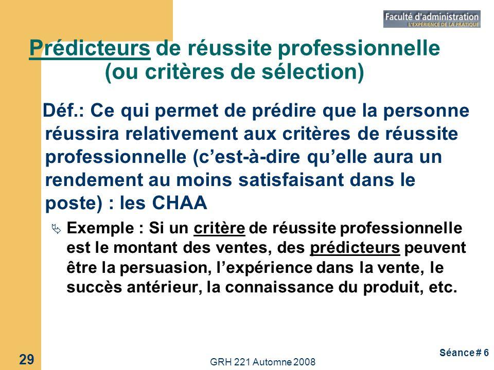 Prédicteurs de réussite professionnelle (ou critères de sélection)