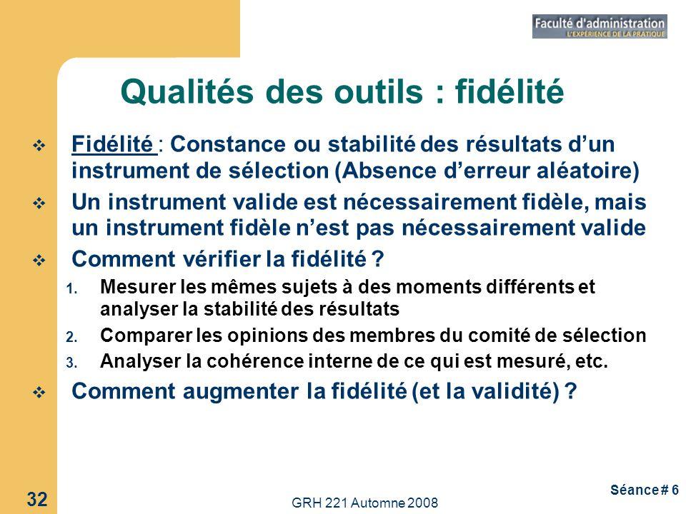 Qualités des outils : fidélité