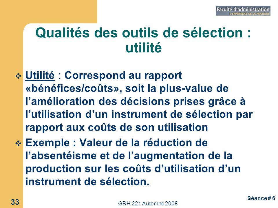 Qualités des outils de sélection : utilité