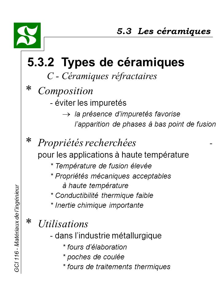 5.3 Les céramiques 5.3.2 Types de céramiques. C - Céramiques réfractaires.