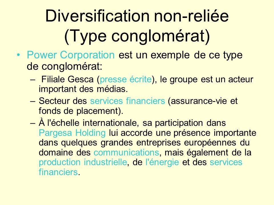Diversification non-reliée (Type conglomérat)