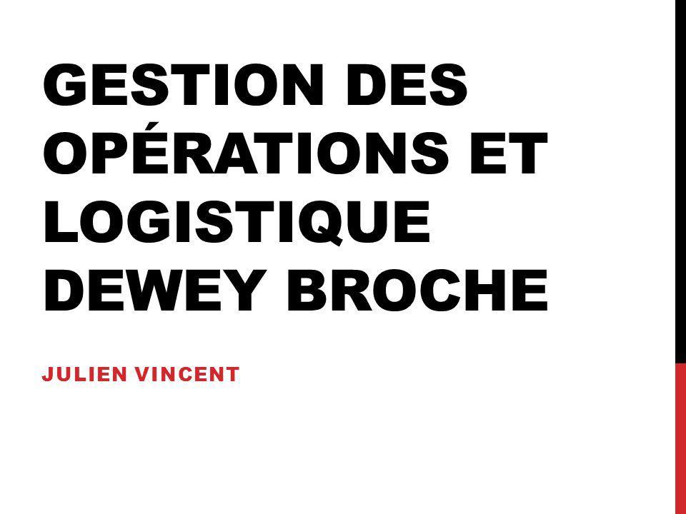 Gestion des opérations et logistique DEWEY BROCHE