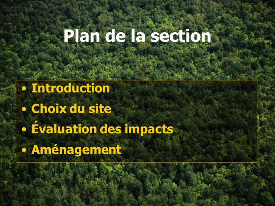 Plan de la section Introduction Choix du site Évaluation des impacts