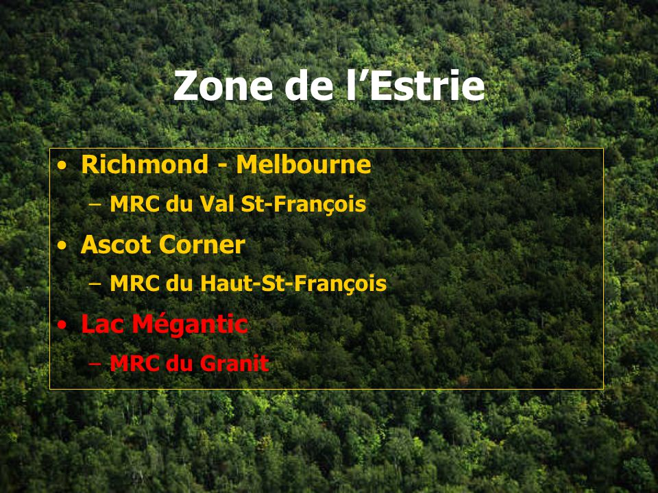 Zone de l'Estrie Richmond - Melbourne Ascot Corner Lac Mégantic