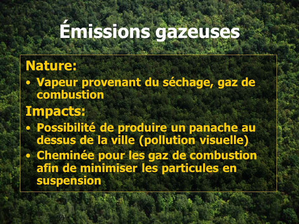 Émissions gazeuses Nature: Impacts: