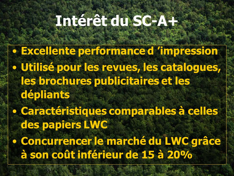 Intérêt du SC-A+ Excellente performance d 'impression