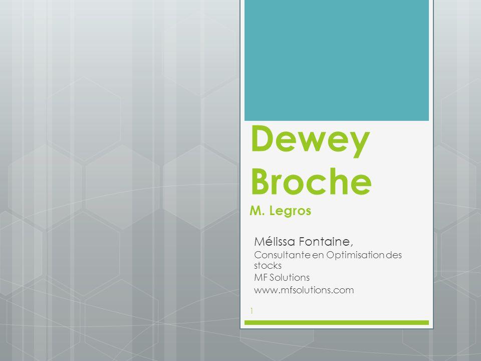 Dewey Broche M. Legros Mélissa Fontaine,