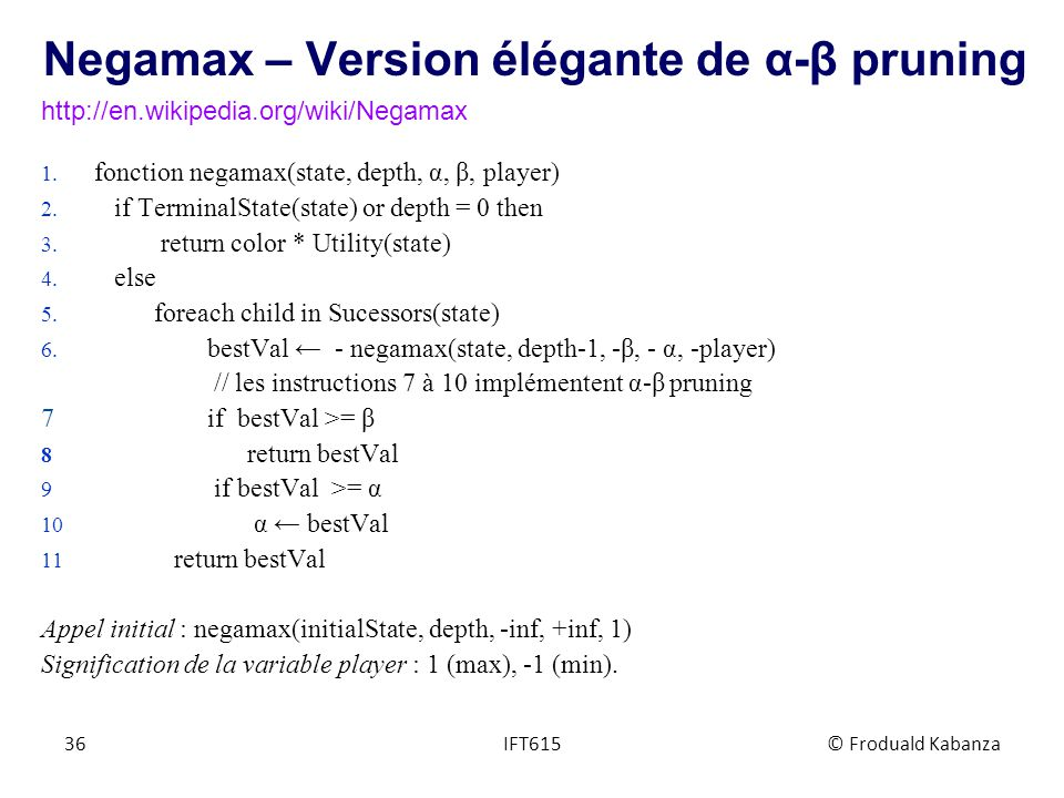 Negamax – Version élégante de α-β pruning