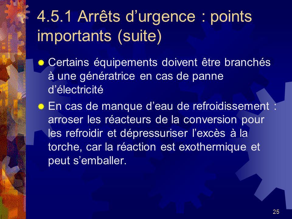 4.5.1 Arrêts d'urgence : points importants (suite)