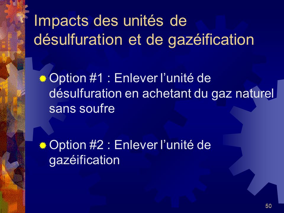 Impacts des unités de désulfuration et de gazéification