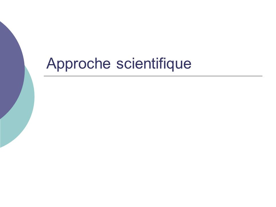 Approche scientifique