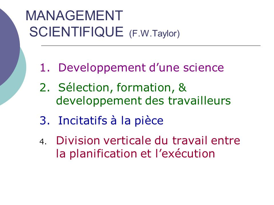 MANAGEMENT SCIENTIFIQUE (F.W.Taylor)