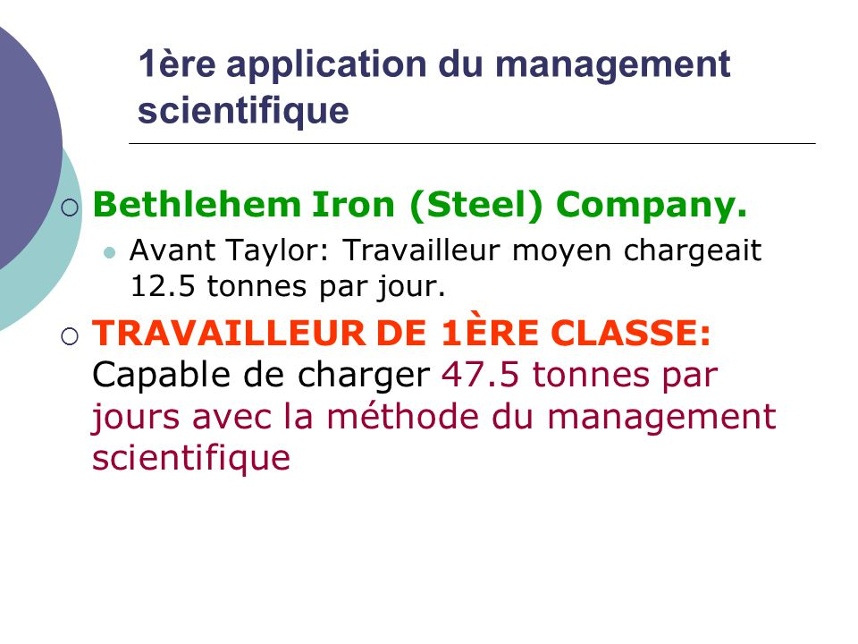 1ère application du management scientifique
