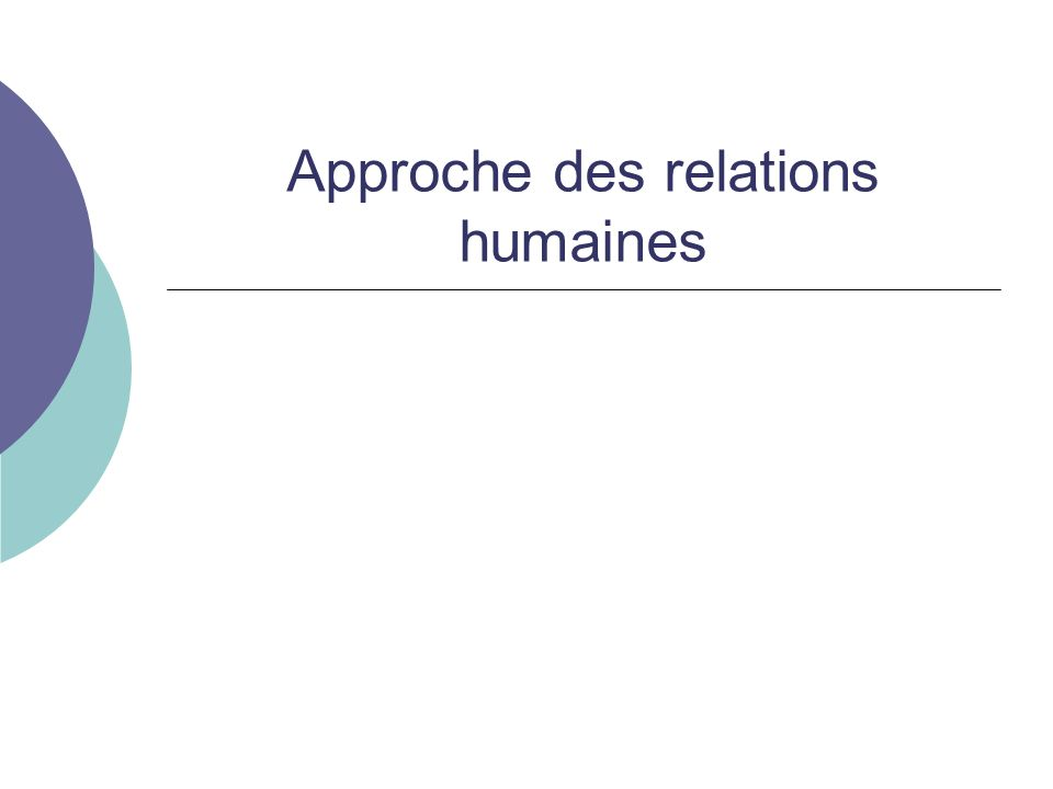 Approche des relations humaines