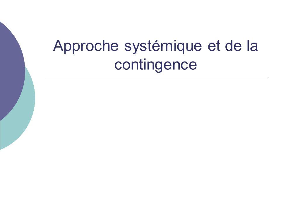 Approche systémique et de la contingence