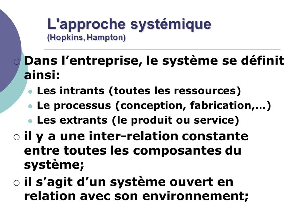 L approche systémique (Hopkins, Hampton)