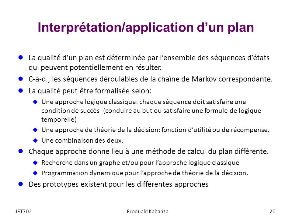 Interprétation/application d'un plan