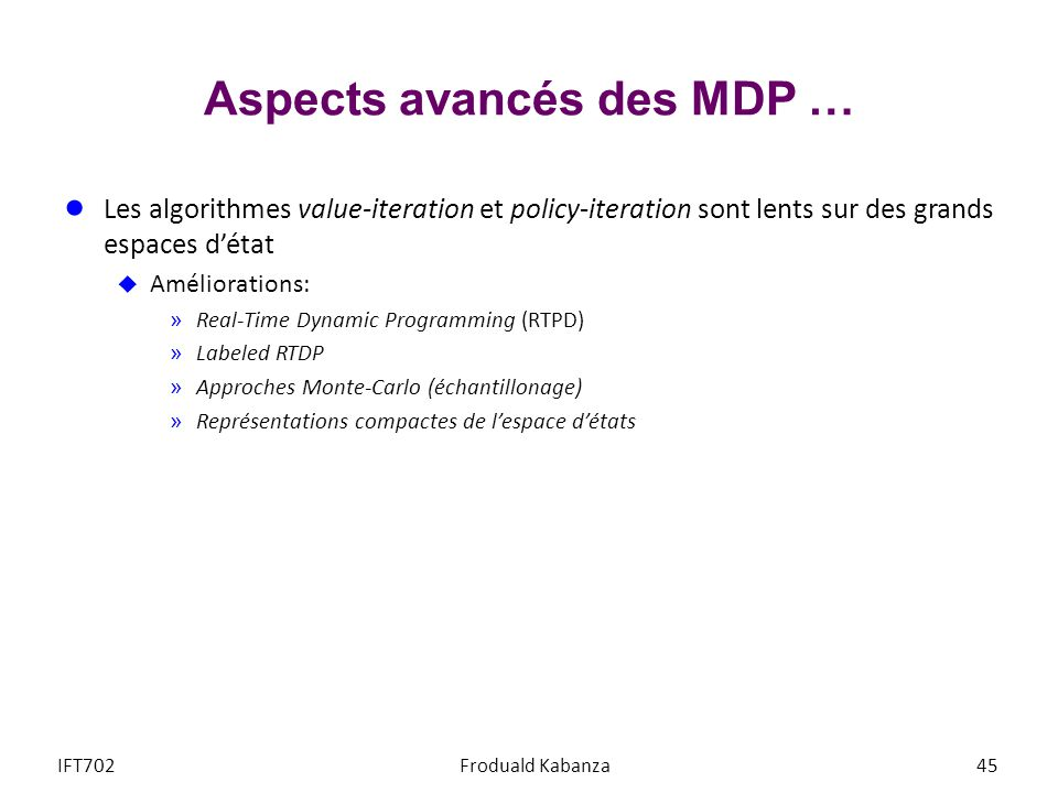 Aspects avancés des MDP …
