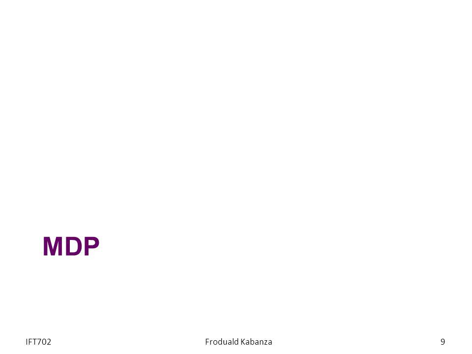 MDP IFT702 Froduald Kabanza