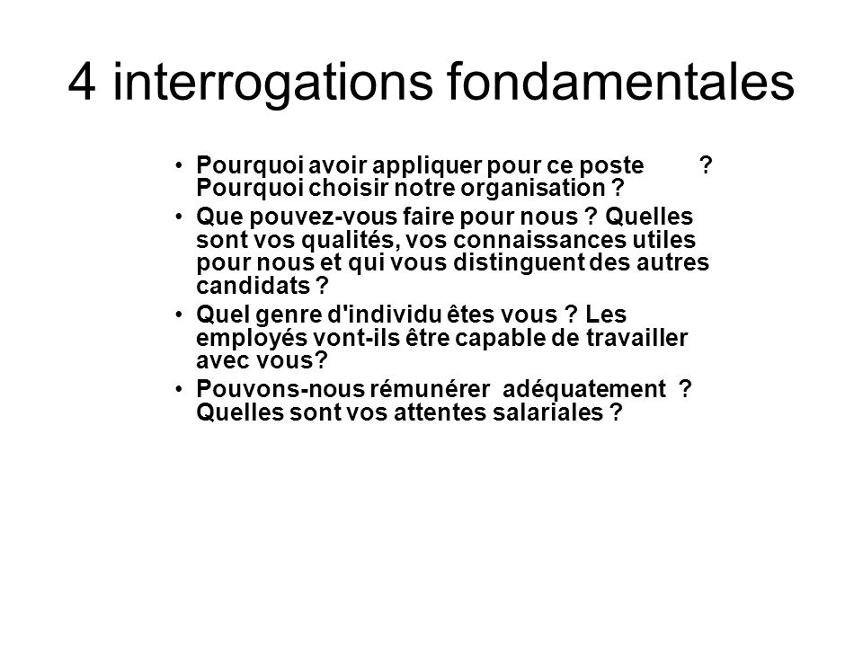 4 interrogations fondamentales