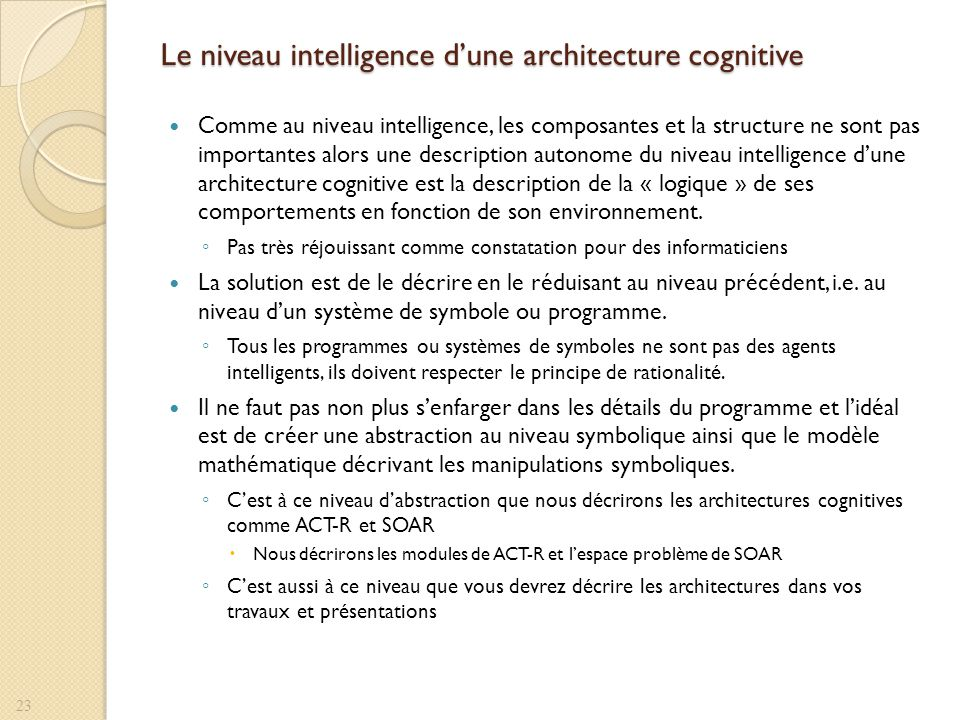 Le niveau intelligence d'une architecture cognitive