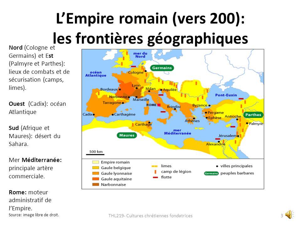 L'Empire romain (vers 200): les frontières géographiques