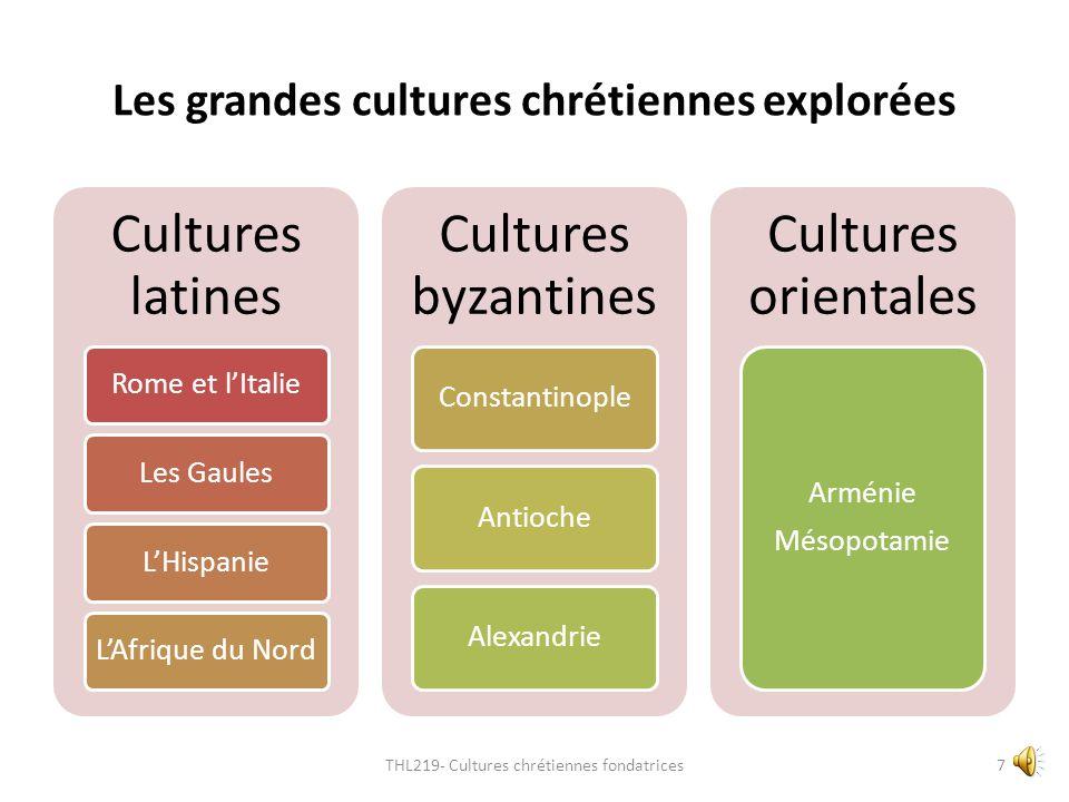 Les grandes cultures chrétiennes explorées