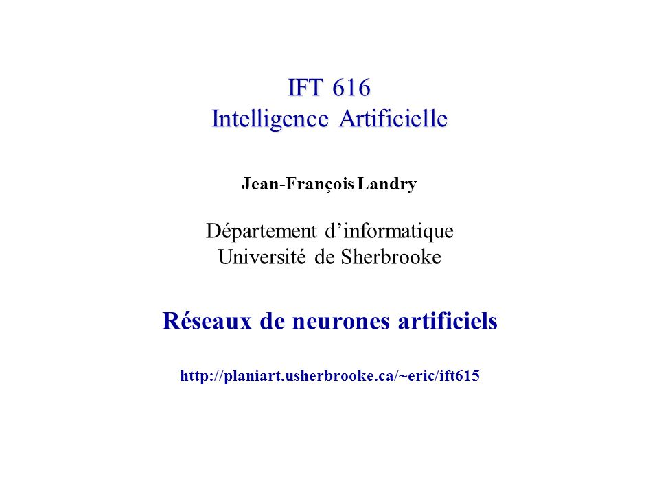 IFT 616 Intelligence Artificielle