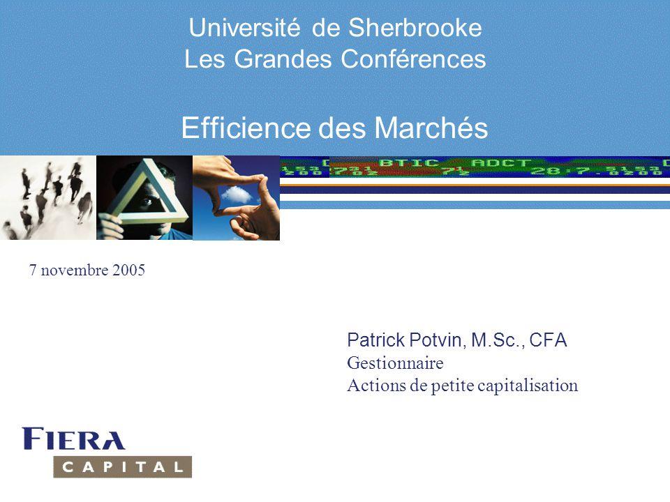 Université de Sherbrooke Les Grandes Conférences Efficience des Marchés