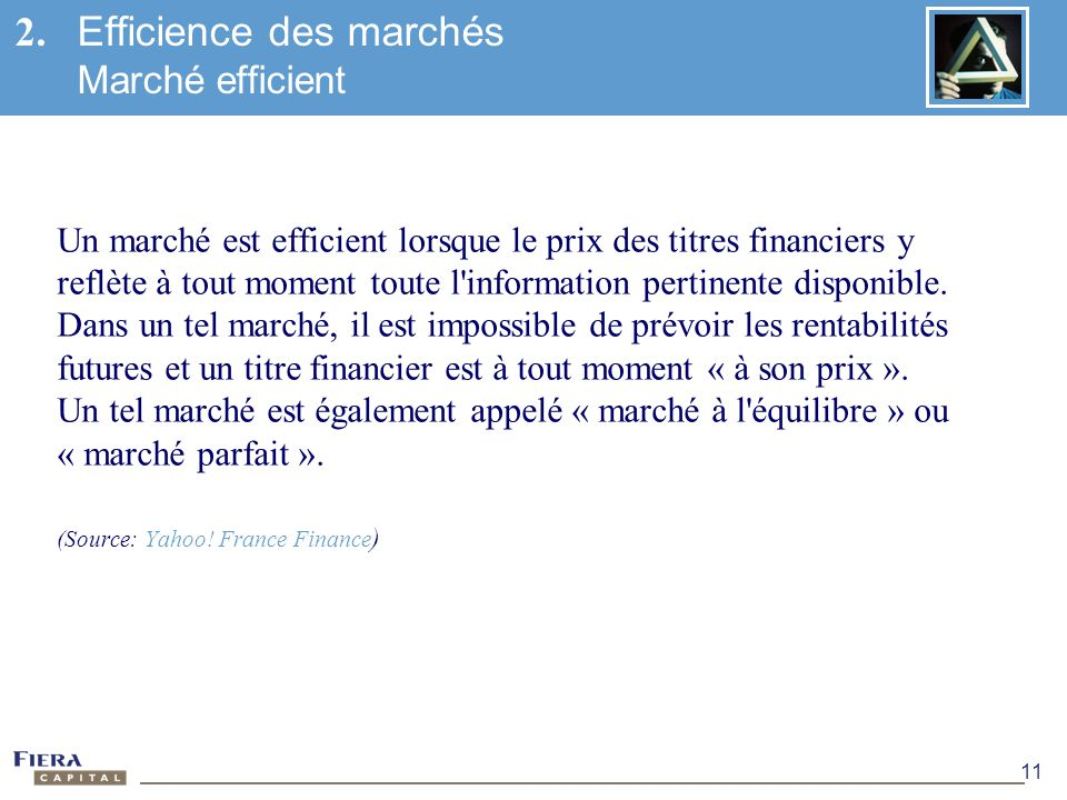 2. Efficience des marchés Marché efficient